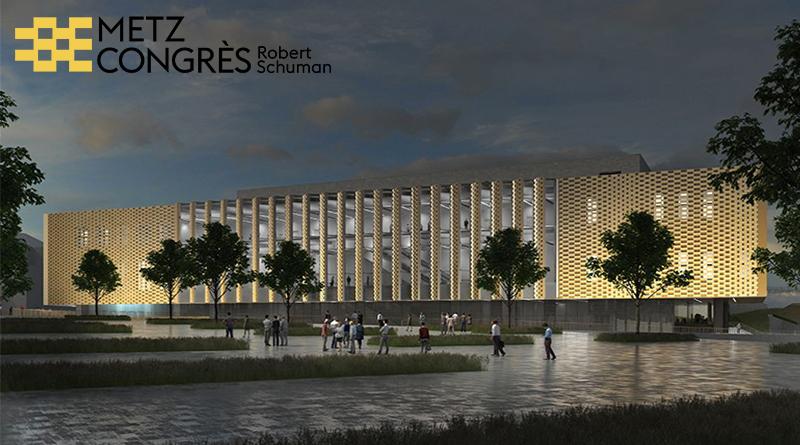 Ouverture du nouveau METZ CONGRES Robert Schuman en Septembre