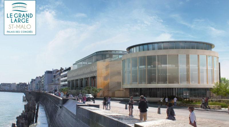 Le Palais du Grand Large de Saint-Malo, cap vers les grands évènements