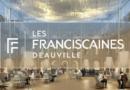 Les Franciscaines – Deauville Inauguration officielle : 20 et 21 mars 2021