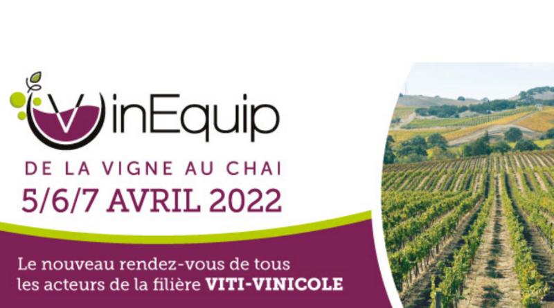 VINEQUIP: Le nouveau rendez-vous de tous les acteurs de la filière viti-vinicole