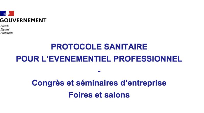 Le nouveau protocole sanitaire de la filière événementielle est en ligne