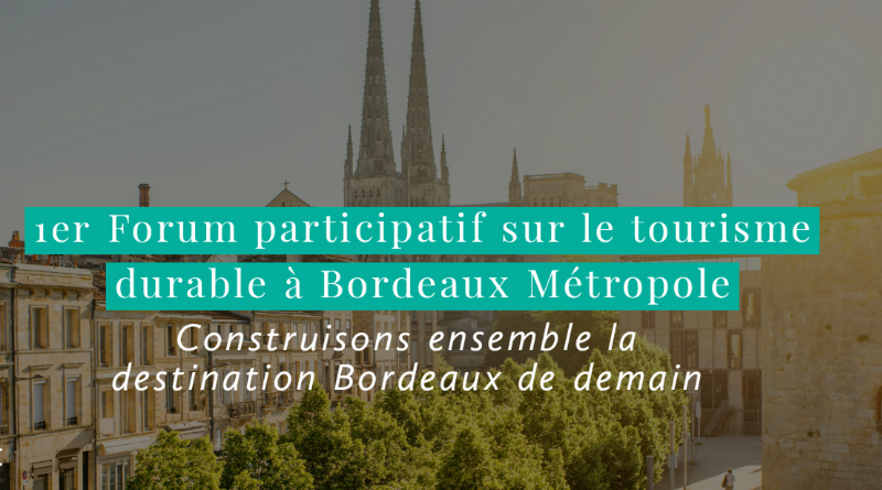 Bordeaux Métropole lance une réflexion partagée sur la stratégie de développement touristique durable
