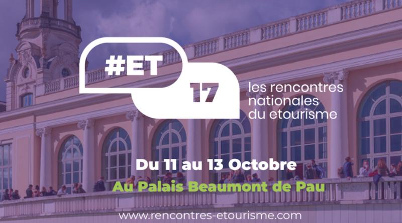 Les Rencontres nationales du eTourisme reviennent à Pau du 11 au 13 octobre