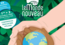 Le forum du Monde nouveau se tiendra du 1er au 3 octobre au Corum de Montpellier